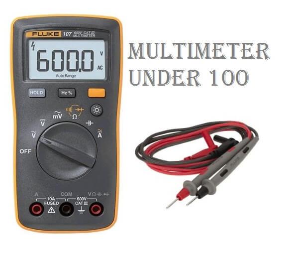 Best Multimeter Under 100, best multimeter, best digital multimeter under 100, digital multimeter 2020 -best reviews